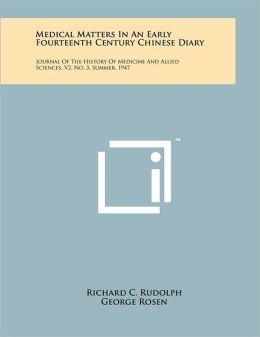 Medical Matters In An Early Fourteenth Century Chinese Diary