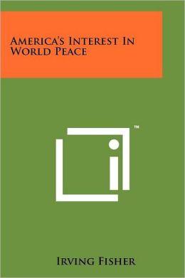 America's Interest In World Peace