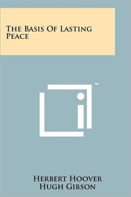 The Basis Of Lasting Peace