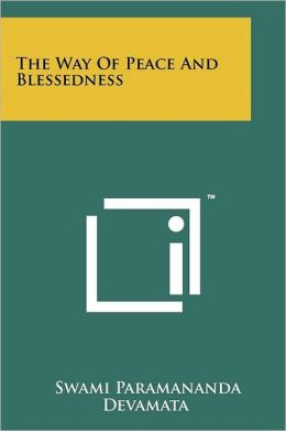 The Way of Peace and Blessedness