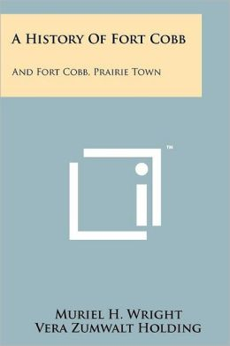 A History Of Fort Cobb