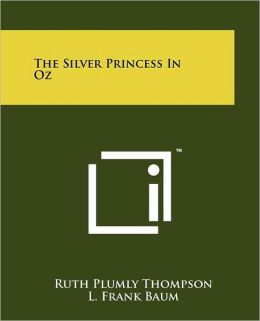The Silver Princess In Oz