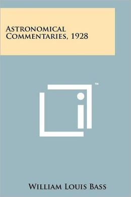 Astronomical Commentaries, 1928