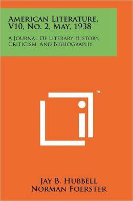 American Literature, V10, No. 2, May, 1938