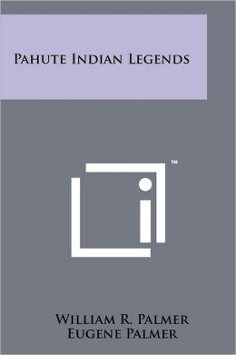 Pahute Indian Legends
