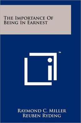 The Importance Of Being In Earnest