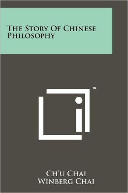 The Story Of Chinese Philosophy