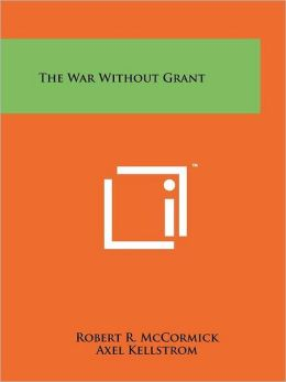 The War Without Grant