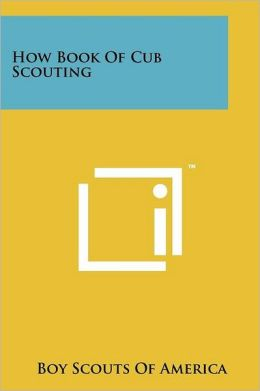 How Book Of Cub Scouting