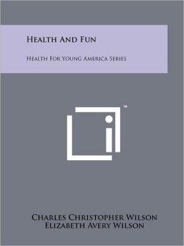 Health And Fun