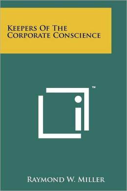 Keepers of the Corporate Conscience