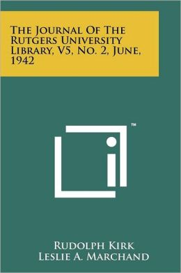 The Journal of the Rutgers University Library, V5, No. 2, June, 1942
