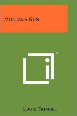 Montana Gun