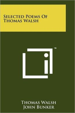 Selected Poems of Thomas Walsh