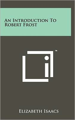 An Introduction To Robert Frost