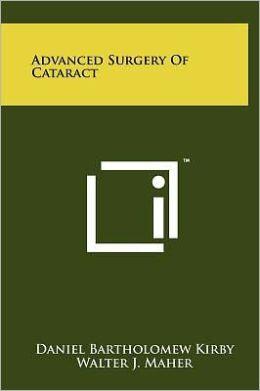 Advanced Surgery of Cataract