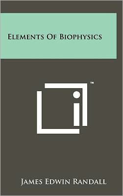 Elements Of Biophysics