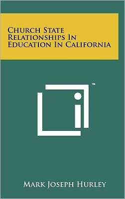 Church State Relationships In Education In California