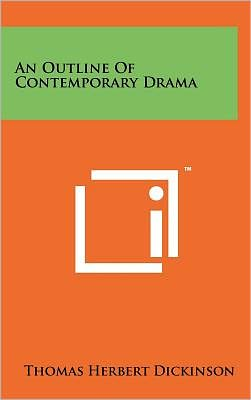 An Outline Of Contemporary Drama