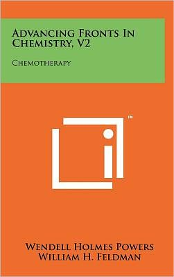 Advancing Fronts in Chemistry, V2: Chemotherapy
