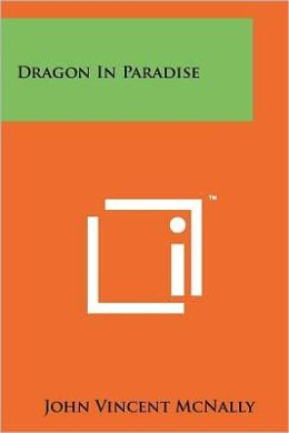 Dragon In Paradise