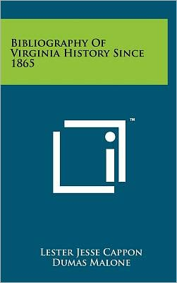Bibliography of Virginia History Since 1865