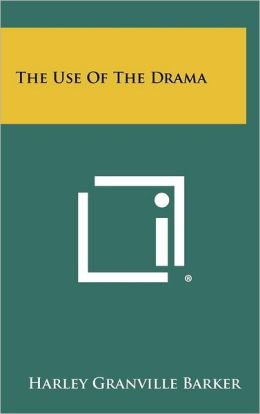 The Use of the Drama