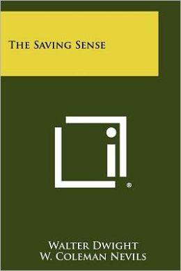 The Saving Sense