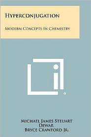 Hyperconjugation: Modern Concepts in Chemistry