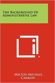 The Background Of Administrative Law