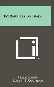 Tax Barriers To Trade