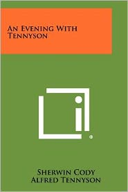 An Evening with Tennyson