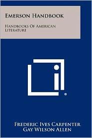 Emerson Handbook: Handbooks Of American Literature