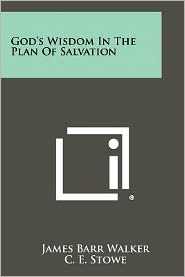 God's Wisdom In The Plan Of Salvation