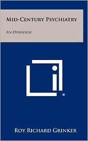 Mid-Century Psychiatry