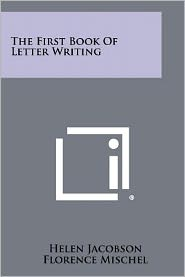The First Book Of Letter Writing