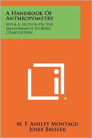 A Handbook Of Anthropometry