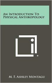An Introduction to Physical Anthropology
