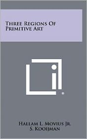 Three Regions Of Primitive Art