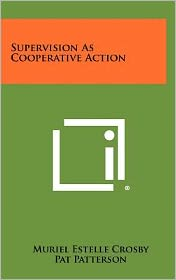 Supervision as Cooperative Action