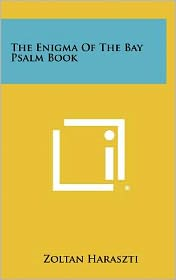 The Enigma Of The Bay Psalm Book
