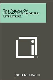 The Failure Of Theology In Modern Literature
