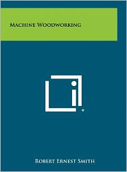 Machine Woodworking