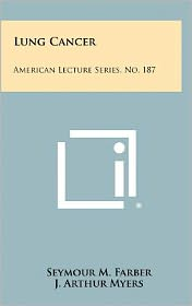 Lung Cancer: American Lecture Series, No. 187