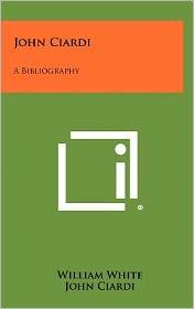John Ciardi: A Bibliography