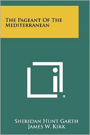 The Pageant Of The Mediterranean