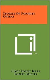 Stories Of Favorite Operas