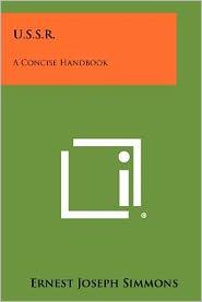U.S.S.R.: A Concise Handbook