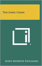 The Long Chase