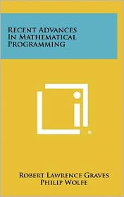 Recent Advances In Mathematical Programming